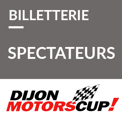 6. Billetterie spectateurs Dijon Motors Cup 2020 ref: 70600024S2
