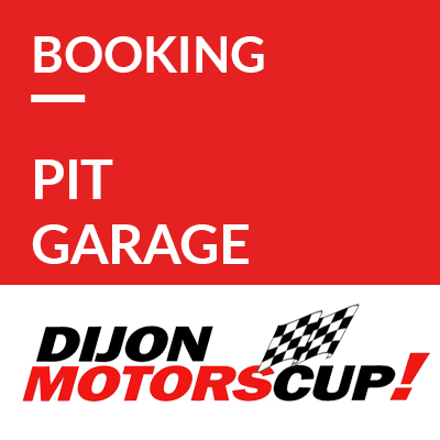 8. Booking pit garage // Réservation Box Dijon Motors Cup 2019 ref: 70600041S2